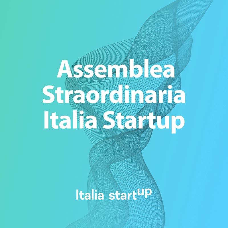 Avviso Di Convocazione Dell'Assemblea Straordinaria Di Italia Startup