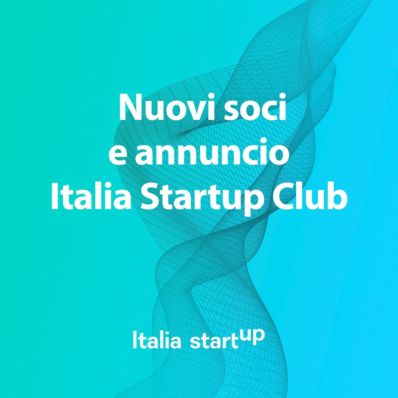 Nasce L'Italia Startup Club, Per Riunire E Rappresentare Il Meglio Delle Scaleup E Delle PMI Innovative Italiane.